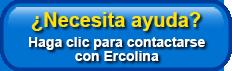 ¿Necesita Ayuda? Haga clic para contactarse con Ercolina